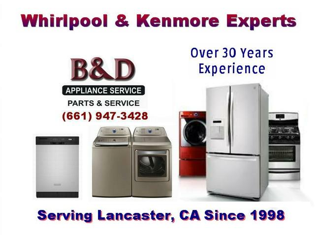 Whirlpool appliance repair Lancaster, CA and Kenmore appliance repair Lancaster, California